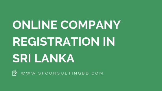 "<img src=""image/Online-Company-Registration-in-Sri-Lanka.jpg"" alt=""Online Company Registration in Sri Lanka""/>"